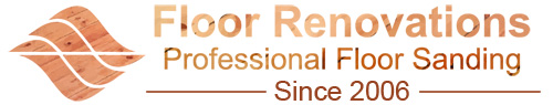 Floor Renovations - Professional Floor Sanding since 2006